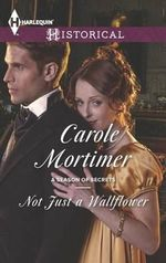 Not Just a Wallflower - Carole Mortimer, Etc
