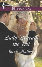 Lady Beneath the Veil - Sarah Mallory