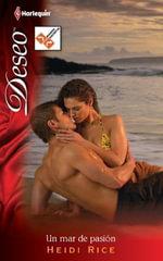 Un Mar de Pasion : Harlequin Deseo - Heidi Rice
