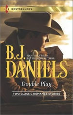 Double Play : Ambushed!High-Caliber Cowboy - B J Daniels