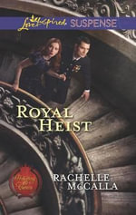 Royal Heist - Rachelle McCalla