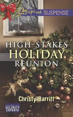 High-Stakes Holiday Reunion - Christy Barritt