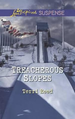 Treacherous Slopes - Terri Reed