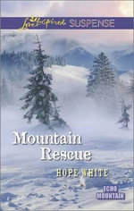 Mountain Rescue - Hope White