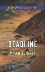 Deadline - Maggie K Black