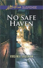 No Safe Haven - Virginia Vaughan