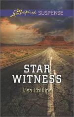 Star Witness - Lisa Phillips