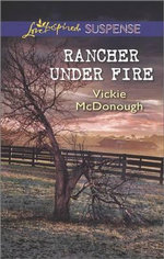 Rancher Under Fire - Vickie McDonough
