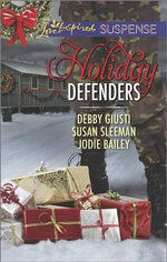 Holiday Defenders : Mission: Christmas RescueSpecial Ops ChristmasHomefront Holiday Hero - Debby Giusti
