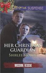 Her Christmas Guardian - Shirlee McCoy