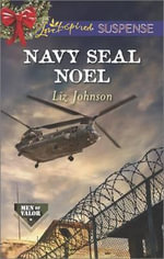 Navy Seal Noel - Liz Johnson