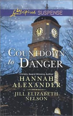 Countdown to Danger : Alive After New YearNew Year's Target - Jill Elizabeth Nelson