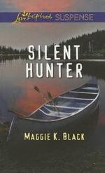 Silent Hunter - Maggie K Black