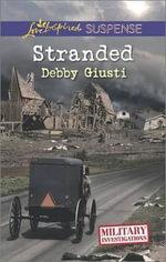 Stranded : Love Inspired Suspense - Debby Giusti