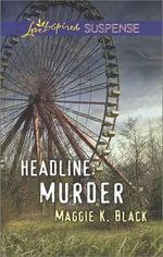 Headline : Murder - Maggie K Black