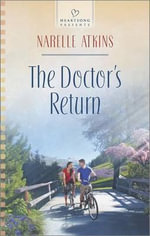 The Doctor's Return - Narelle Atkins