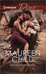 Cautiva Por Venganza : (Captive for Revenge) - Maureen Child