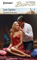 Diamante del Desierto : (Diamond of the Desert) - Susan Stephens