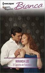 El Capricho de Francesco : (The Whim of Francesco) - Miranda, Etc Lee