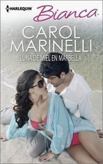 Luna de Miel En Marbella : (The Playboy of Puerto Banus) - Carol Marinelli