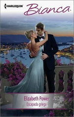 Escapada Griega : (A Greek Escape) - Elizabeth Power