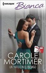 Un Trato Con El Enemigo : (A Contract with the Enemy) - Carole Mortimer