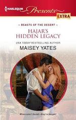 Hajar's Hidden Legacy : Harlequin Presents Extra - Maisey Yates