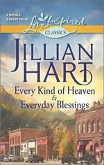 Every Kind of Heaven and Everyday Blessings - Jillian Hart