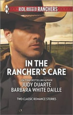 In the Rancher's Care : The Rancher's Hired FianceeHonorable Rancher - Judy Duarte