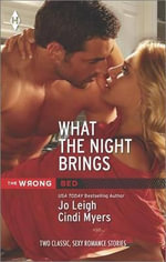 What the Night Brings : Ms. MatchRock My World - Jo Leigh