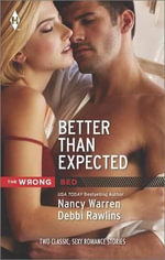Better Than Expected : Just One NightTexas Blaze - Nancy Warren