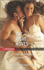 The Right Moves : Your Bed or Mine?Double Play - Kate Hoffmann
