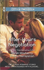 After-Hours Negotiation : Can't Get EnoughAn Offer She Can't Refuse - Sarah Mayberry