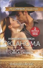 Home on the Ranch: Oklahoma : Defending the Rancher's DaughterThe Rancher Bodyguard - Carla Cassidy