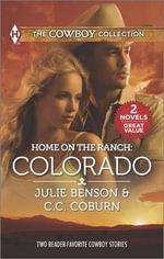 Home on the Ranch: Colorado : Big City CowboyColorado Cowboy - Julie Benson