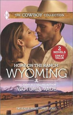 Home on the Ranch: Wyoming : Cowboy's CaressCowboy's Baby - Victoria Pade