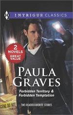 Forbidden Territory & Forbidden Temptation - Paula Graves
