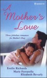 A Mother's Love : (Richards - Elizabeth Boyle