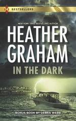 In the Dark : In the Dark/Person of Interest - Heather Graham