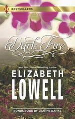 Dark Fire : Dark Fire/Expecting His Child - Elizabeth Lowell
