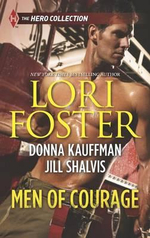 Men of Courage : Trapped! Buried! Stranded! - Lori Foster