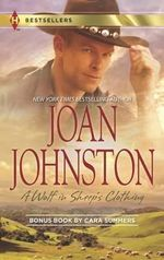 A Wolf in Sheep's Clothing : A Wolf in Sheep's Clothing/Tell Me Your Secrets - Joan Johnston