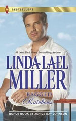 Ragged Rainbows : Ragged Rainbows/The Miracle Baby - Linda Lael Miller