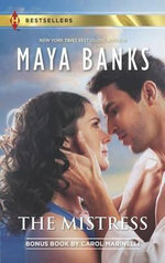 The Mistress : The Mistress/Wanted: Misstress and Mother - Maya Banks