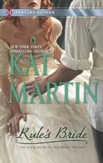 Rule's Bride : Harlequin Feature Author    - Kat Martin