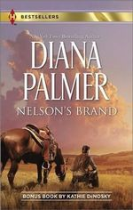 Nelson's Brand : Lonetree Ranchers: Colt - Diana Palmer