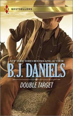 Double Target : Cowboy AccompliceShotgun Surrender - B J Daniels