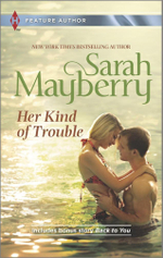 Her Kind of Trouble : Back to You - Sarah Mayberry