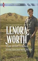 That Wild Cowboy : Hunter and Hope - Lenora Worth
