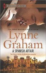 A Spanish Affair : The Billionaires Collection - Lynne Graham, Etc